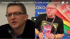 """Grzegorz Braun MASAKRUJE WOŚP! """"To wielki projekt propagandowy"""""""