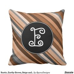 - Earthy Brown Beige and Grey Stripes Throw Pillow Green And Brown, Brown And Grey, Rustic Design, Grey Stripes, Earthy, Decorative Throw Pillows, Initials, Fun, Inspiration