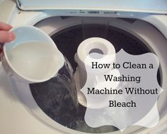 Get rid of bleach and nasty chemicals. How to Clean a Washing Machine Without Bleach via Young Texan Mama
