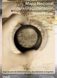 Mapa nacional de la discriminación : Buenos Aires / [autores, Jerónimo Pinedo (y otros)]