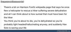 I like how this person was just casually reading through Harrison Ford's Wikipedia. Wouldn't you have to go pretty deep into it to find a specific story like that?