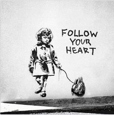 """Follow Your Heart"" by Scampi"