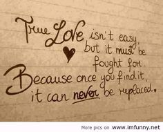 True Love.... It can't be replaced..