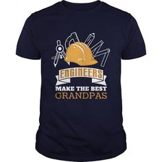 Engineers Make The Best Grandpas Gift For Any Engineering Fan #sunfrogshirt