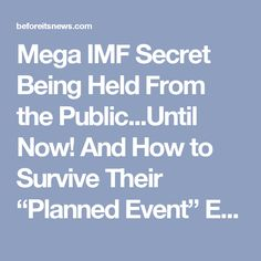 """Mega IMF Secret Being Held From the Public...Until Now! And How to Survive Their """"Planned Event"""" Exclusive Interview! 