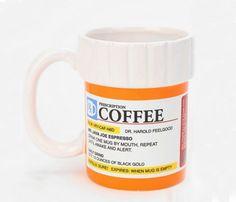"""Mom needs her coffee - """"prescription"""" mug"""