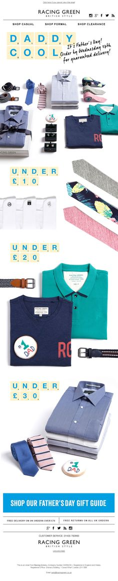 Father's Day email from Racing Green. SL: Daddy Cool - Shop Our Father's Day Gift Guide!