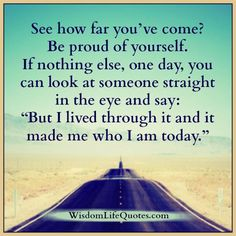 see-how-far-you-have-come-in-your-life