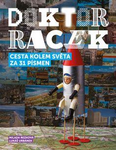 Doktor Racek - Cesta kolem světa za 31 písmen -  LABShop - Labyrint.NET - internetový obchod