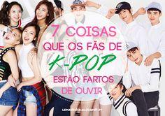 LISTAS   7 coisas que quem gosta de K-pop estão fartos de ouvir   Saga dos 7