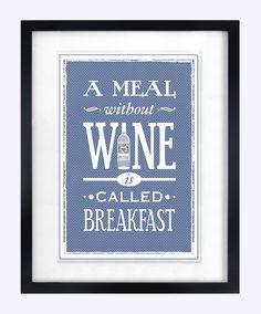 Wine Art, Blue Kitchen Poster, Wine Print, Kitchen Art, Quote, Art Print, Cyber Monday Etsy, Blue, Art Print. $18.70, via Etsy.