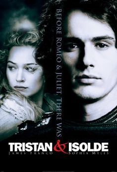 Tristan And Isolde - doesn't get any better than a whole movie of James Franco making his tortured soul face!