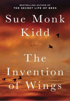 Sue Monk Kidd - The Invention of Wings. Set in Charleston, SC and based on the real life of Sarah Grimke. This was a good book!