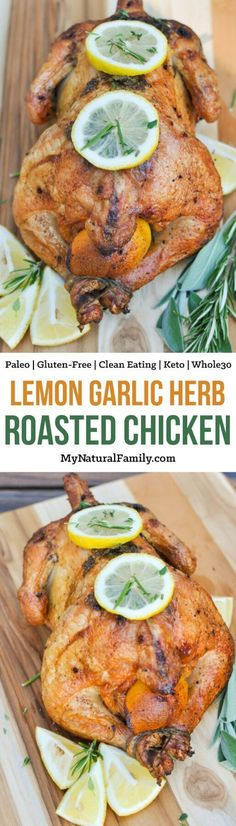 This lemon garlic herb roast chicken is simple, healthy, and cost effective. It is perfect for family dinner. {Whole30, Keto, Gluten-Free, Clean Eating} Paleo Chicken Recipes, Paleo Recipes, Real Food Recipes, Dinner Recipes, Cooking Recipes, Paleo Dinner, Healthy Chicken, Herb Roasted Chicken, Garlic Roasted Chicken