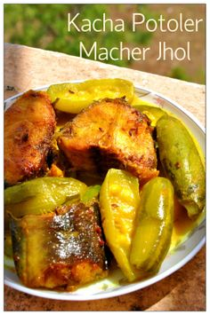 Curries & Stories: Kacha Potoler Patla Macher Jhol ( Pointed Gourd Fish Curry)