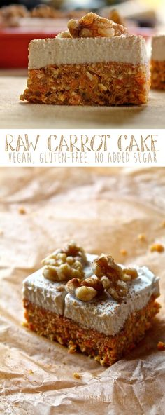 Raw Carrot Cake Vegan Gluten Free No Added Sugar Looking for something healthy and decadent Try this raw carrot cake 100 vegan gluten-free and grain-free Click the photo for the full recipe vegan vegancake carrotcake dessert glutenfreecake # Cake Vegan, Raw Vegan Desserts, Raw Cake, Raw Vegan Recipes, Vegan Treats, Vegan Raw, Health Desserts, Healthy Sweets, Healthy Baking