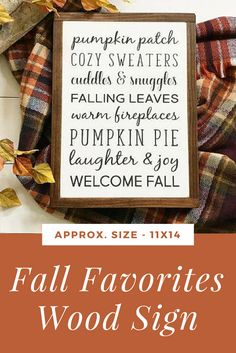 Get the farmhouse fixer upper look with this fall favorites wood sign! It's perfect for fall / autumn decor! Fall, fall decor, thanksgiving, farmhouse decor, fixer upper, wood sign, sponsored