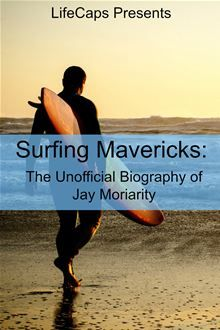 """Read """"Surfing Mavericks: The Unofficial Biography of Jay Moriarity"""" by Ryan August available from Rakuten Kobo. Jay Moriarity was a big wave surfer whose positive spirit, relentless dedication, and respect for his sport earned him . Jay Moriarity, Chasing Mavericks, Big Wave Surfing, Bait And Tackle, Types Of Fish, Water Photography, Big Challenge, Big Waves, Wakeboarding"""