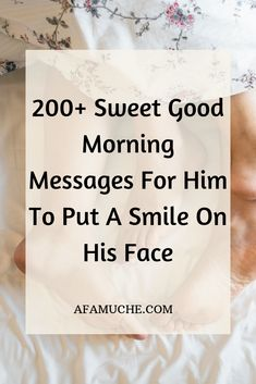 200 Sweet good morning messages for him to put a smile on his face 200 Sweet good morning messages for him to put a smile on his face Janki Darity jankidarity Love Notes Good nbsp hellip text messages husband Romantic Good Morning Messages, Inspirational Good Morning Messages, Positive Good Morning Quotes, Good Morning Quotes For Him, Good Morning Texts, Quotes Positive, Romantic Messages, Best Message For Boyfriend, Message For Husband