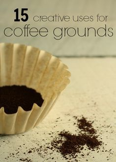 15 creative ways to use coffee grounds