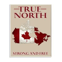 4aae7f683cee  True North Strong and Free Canadian Pride Stretched  Textual Art on Canvas