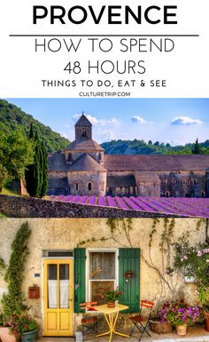 How to Spend 48 Hours in Provence|Pinterest: theculturetrip