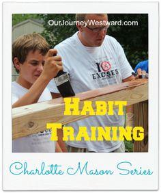 Charlotte Mason Habit Training | Our Journey Westward