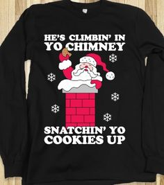Snatchin' Yo Cookies Up - Christmas Swag - Skreened T-shirts, Organic Shirts, Hoodies, Kids Tees, Baby One-Pieces and Tote Bags