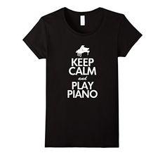 Women's Keep Calm And Play Piano T-Shirt, Funny Players Q... https://www.amazon.com/dp/B01MF8I7UF/ref=cm_sw_r_pi_dp_U_x_ahD2AbKYZD8N6