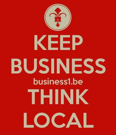 Keep business  Think Local - by business1.be