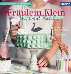 Fräulein Klein feiert mit Kindern | Yvonne Bauer | Rezension | Becky's Diner