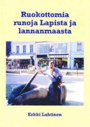 lataa / download RUOKOTTOMIA RUNOJA LAPISTA JA LANNANMAASTA epub mobi fb2 pdf – E-kirjasto