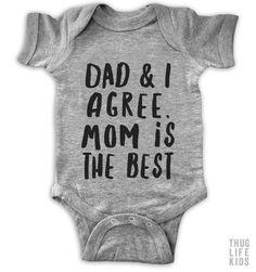 Mom Is The Best Onesie