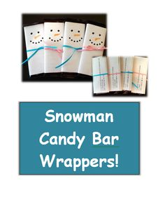 Snowman candy bar wrappers for student Christmas gifts - from Betsy Weigle at Classroom Caboodle.