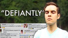 "Liked on YouTube: Stop saying ""Defiantly"""