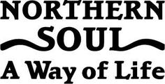Northern Soul a Way of Life Sticker Window Car Stickers Vinyl Decal Tamla Motown, A Way Of Life, Northern Soul, Soul Searching, Keep The Faith, I Got You, Soul Music, My Favorite Music, Bumper Stickers