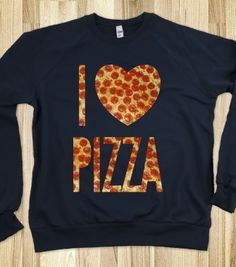 I Heart Pizza (crew neck) - Galaxy Cats - Skreened T-shirts, Organic Shirts, Hoodies, Kids Tees, Baby One-Pieces and Tote Bags Sassy Shirts, Cool Shirts, Casual Outfits, Summer Outfits, Cute Outfits, Pizza Shirt, Statement Tees, Sweater Shirt, Alternative Fashion