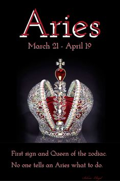 Aries: Queen of the zodiac. How ironic, I'm an Aries and my name starts with a Q. Safe to say I'm royalty. Aries Taurus Cusp, Aries Zodiac Facts, Aries Love, Aries Astrology, Aries Quotes, Aries Sign, Aries Horoscope, Quotes Quotes, Aries Compatibility