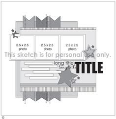 Blog-Scrapbook layout sketches and design ideas; Includes a free downloadable sketch each month