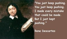 Rene Descartes quotations, sayings. Famous quotes of Rene Descartes. Vox Populi, Keep Pushing, Writing Quotes, Smart People, Critical Thinking, Positive Quotes, Einstein, Philosophy, Quotations