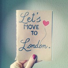 Move to #London #handmade notebook London Dreams, Handmade Notebook, Come Fly With Me, Before I Die, London Calling, Travel Quotes, Great Britain, 1 Year, Adventure Time