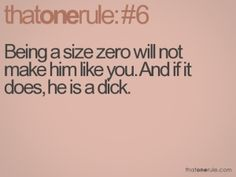 Uh, but Im size zero. What does that make me?