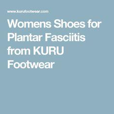 Womens Shoes for Plantar Fasciitis from KURU Footwear