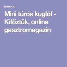 Mini túrós kuglóf - Kifőztük, online gasztromagazin
