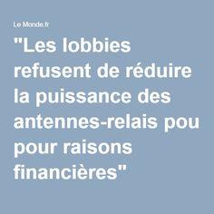 """""""Les lobbies refusent de réduire la puissance des antennes-relais pour raisons financières"""""""