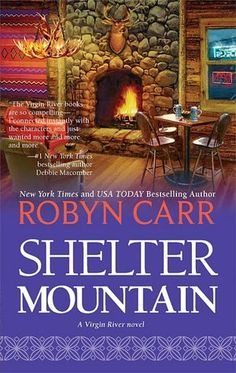 Shelter Mountain (Virgin River Series #2)  by Robyn Carr  current audio book in car