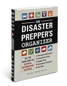The Disaster Prepper's Organizer