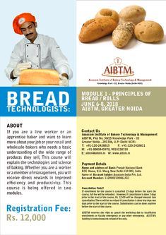Join Short Course on Bread Technologist (Module 1 - Principles of Bread/Rolls) at Greater Noida. Send enrollment details now at aibtm Line Worker, Technology Management, Short Courses, Bread Rolls, Confectionery, Bakery, Join, Learning, Rolls