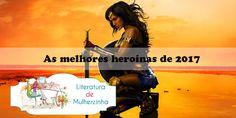 ⚡I was lightning before the thunder!!! ⚡  📚 As garotas que foram inspiração são o tema da #LdMRetrô: as Melhores Heroínas que li em 2017!!! 💙 #listas #LiteraturadeMulherzinha #Ciao2017😘