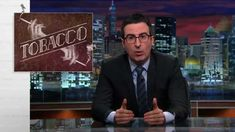 Last Week Tonight with John Oliver: Tobacco (HBO) #jeffwecan Visit http://ThinStrongHealthy.com for ongoing info to get to be a healthier you!